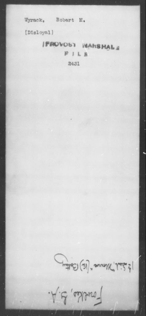 Wyrack, Robert M - State: [Blank] - Year: [Blank]