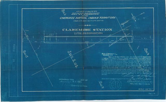 Atlantic and Pacific Railroad, Depot Reserve in Cherokee Nation, Indian Terriotry,Claremore Station, 11th Reservation, Approved[ 2 copies]