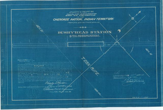 Atlantic and Pacific Railroad, Depot Reserve in Cherokee Nation, Indian Territory, Bushyhead Station, 9th Reservation, Approved