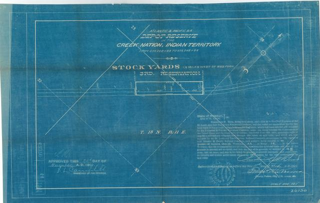 Atlantic and Pacific Railroad, Depot Reserve in the Cherokee Nation of Indian Territory, Stock Yards 1 1/2 miles west of Red Fork, 3rd Reservation, Approved