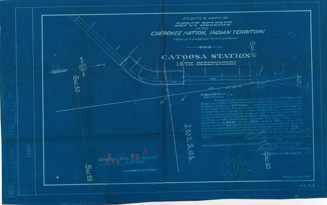 Atlantic and Pacific Railroad, Depot Reserve in the Cherokee Nation of Indian Territory, Catoosa Station, 13th Reservation, Approved [3 copies]