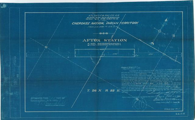 Atlantic and Pacific Railroad, Depot Reserve in the Cherokee Nation of Indian Territory, Afton Station, 3rd Reservation, Approved [3 copies]