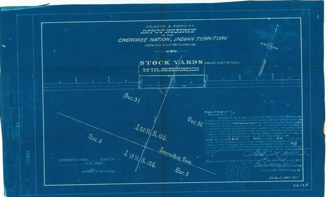 Atlantic and Pacific Railroad, Depot Reserve in the Cherokee Nation of Indian Territory, Stock Yards 2 miles East of Tulsa, 16th Reservation, Not Approved[3 copies]