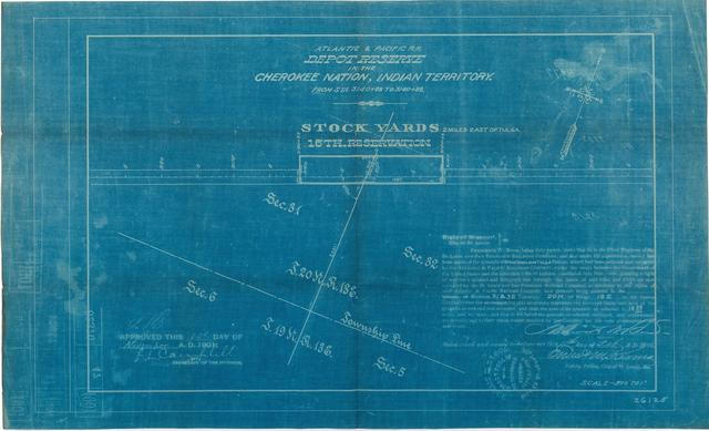 Atlantic and Pacific Railroad, Depot Reserve in the Cherokee Nation of Indian Territory, Stock Yards 2 miles East of Tulsa, 16th Reservation, Approved