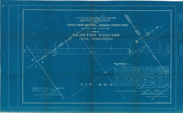 St Louis and San Francisco Railway, Depot Reserve in the Choctaw Nation, Indian Territory, Clayton Station, 16th Reservation[2 copies]