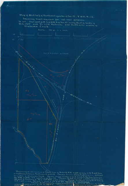 Map of West Half of northwest Quarter of Sec. 22, T. 10 N., R. 11 E. Showing Tract Required for Railroad Purposes . . . North of the Centre of Alabama Creek