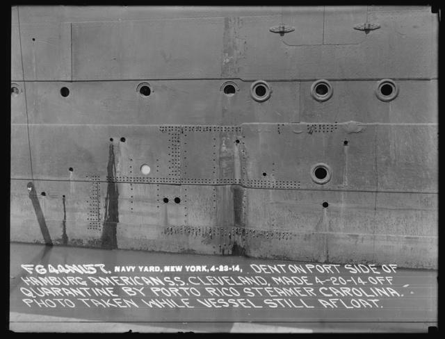 Dent in Port Side of Hamburg American Steamship Cleveland