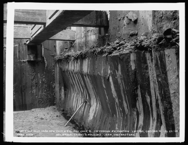 "Dry Dock 4, Coffer Dam Excavation, Lagging, Caisson ""A"", Elevation 60 -68 Near View, Holbrook Cabot and Rollins Corporation, Contractor"