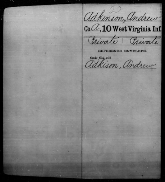 Adkinson, Andrew - Age [Blank], Year: [Blank] - Tenth Infantry - West Virginia
