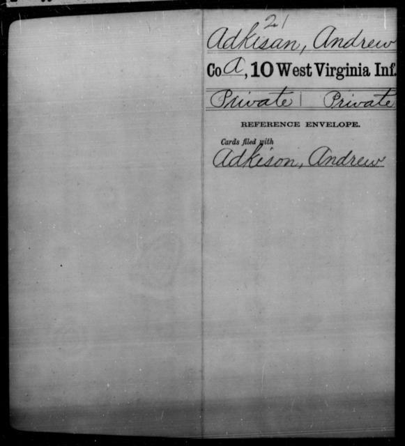 Adkisan, Andrew - Age [Blank], Year: [Blank] - Tenth Infantry - West Virginia
