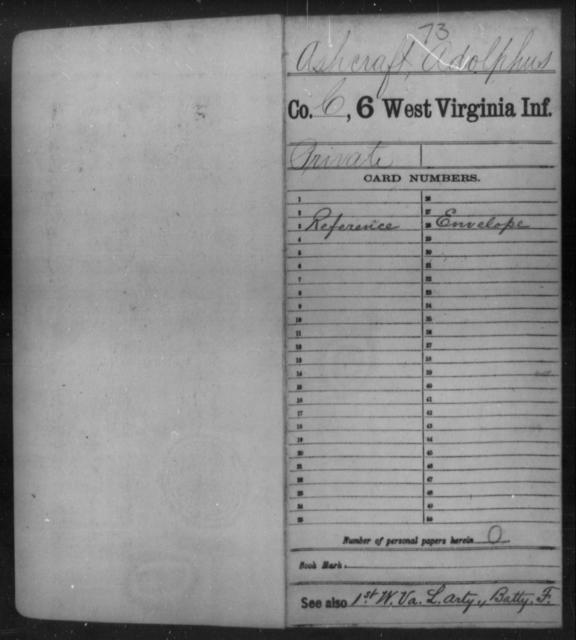 Ashcraft, Adolphus - Age [Blank], Year: [Blank] - Sixth Infantry - West Virginia