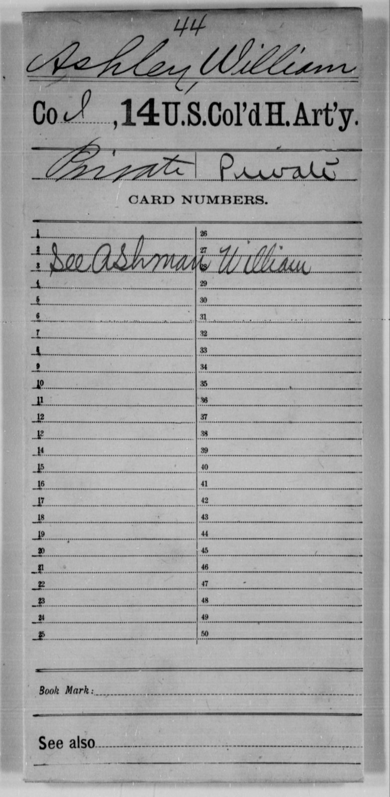 Ashley, William - Age [Blank], Year: [Blank] - 14th US Colored Heavy Artillery - United States Colored Troops: Artillery Organizations