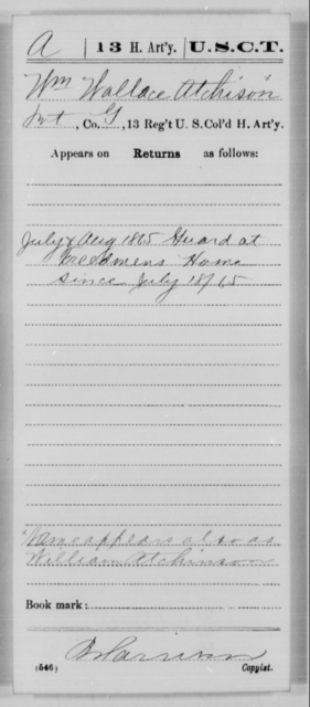 Atchison, Wm Wallace - Age [Blank], Year: 1865 - 13th US Colored Heavy Artillery, Misc Cards - United States Colored Troops: Artillery Organizations