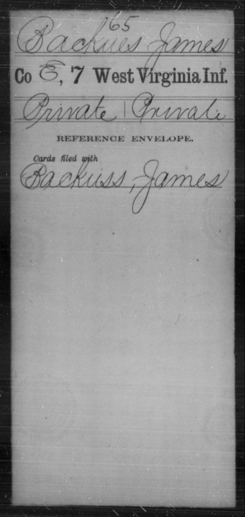 Backues, James - Age [Blank], Year: [Blank] - Seventh Infantry - West Virginia