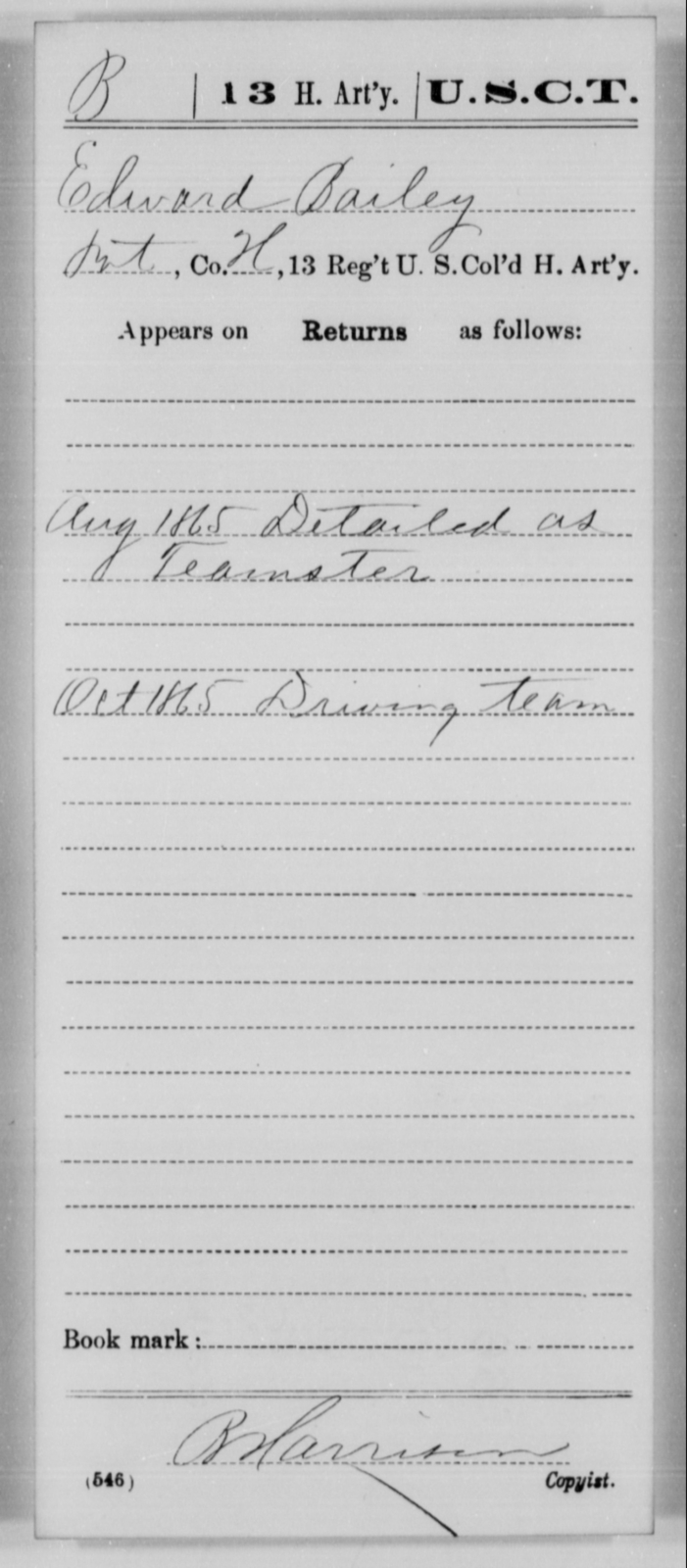 Bailey, Edward - Age [Blank], Year: 1865 - 13th US Colored Heavy Artillery, Misc Cards - United States Colored Troops: Artillery Organizations