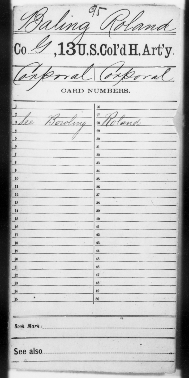 Baling, Roland - Age [Blank], Year: [Blank] - 13th US Colored Heavy Artillery - United States Colored Troops: Artillery Organizations