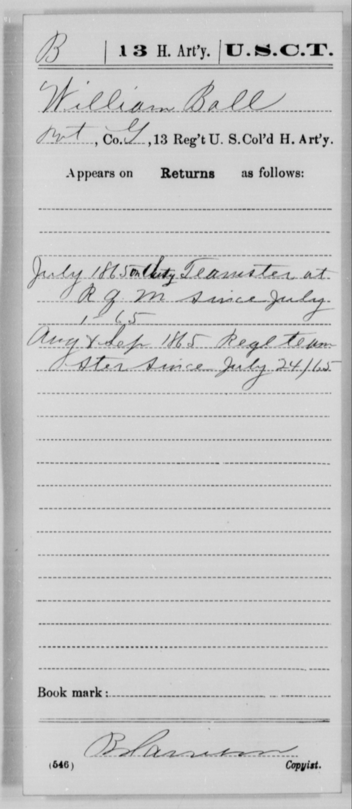 Ball, William - Age [Blank], Year: 1865 - 13th US Colored Heavy Artillery, Misc Cards - United States Colored Troops: Artillery Organizations