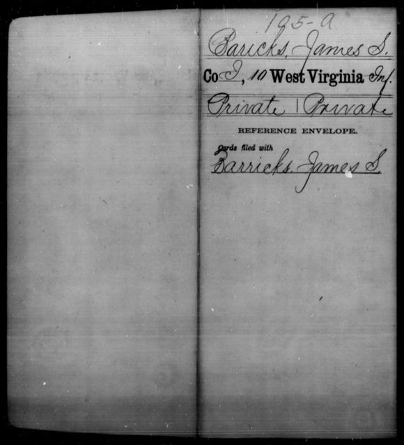 Baricks, James S - Age [Blank], Year: [Blank] - Tenth Infantry - West Virginia