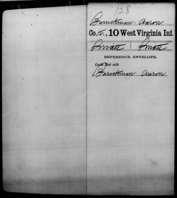 Barrickman, Aaron - Age [Blank], Year: [Blank] - Tenth Infantry - West Virginia