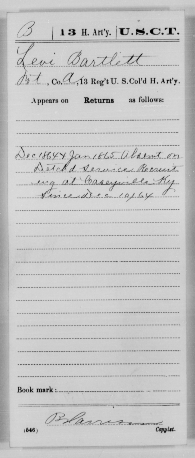 Bartlett, Levi - Age [Blank], Year: 1864 - 13th US Colored Heavy Artillery, Misc Cards - United States Colored Troops: Artillery Organizations