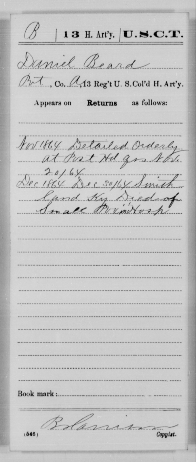 Beard, Daniel - Age [Blank], Year: 1864 - 13th US Colored Heavy Artillery, Misc Cards - United States Colored Troops: Artillery Organizations