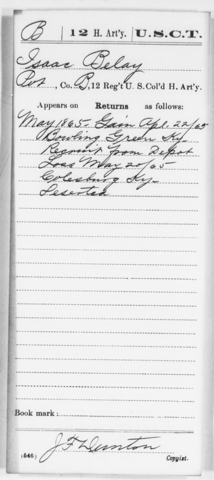 Belay, Isaac - Age [Blank], Year: 1865 - 12th US Colored Heavy Artillery, Wo-Y AND Misc Cards, B-H - United States Colored Troops: Artillery Organizations