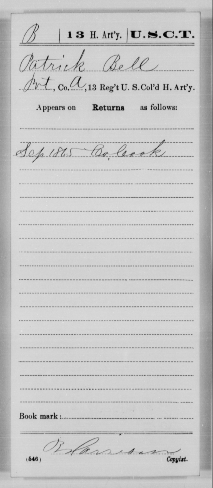 Bell, Patrick - Age [Blank], Year: 1865 - 13th US Colored Heavy Artillery, Misc Cards - United States Colored Troops: Artillery Organizations