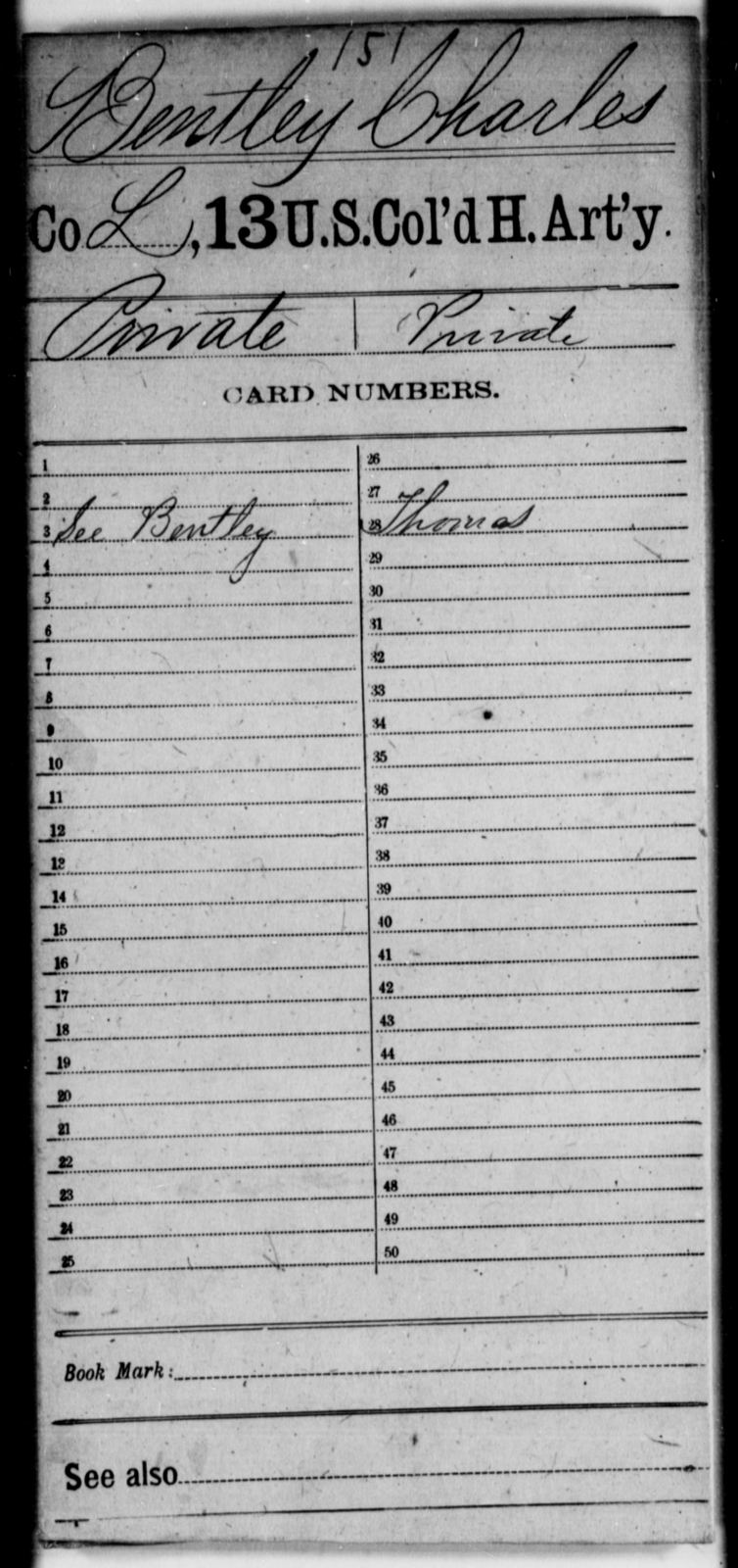 Bentley, Charles - Age [Blank], Year: [Blank] - 13th US Colored Heavy Artillery - United States Colored Troops: Artillery Organizations
