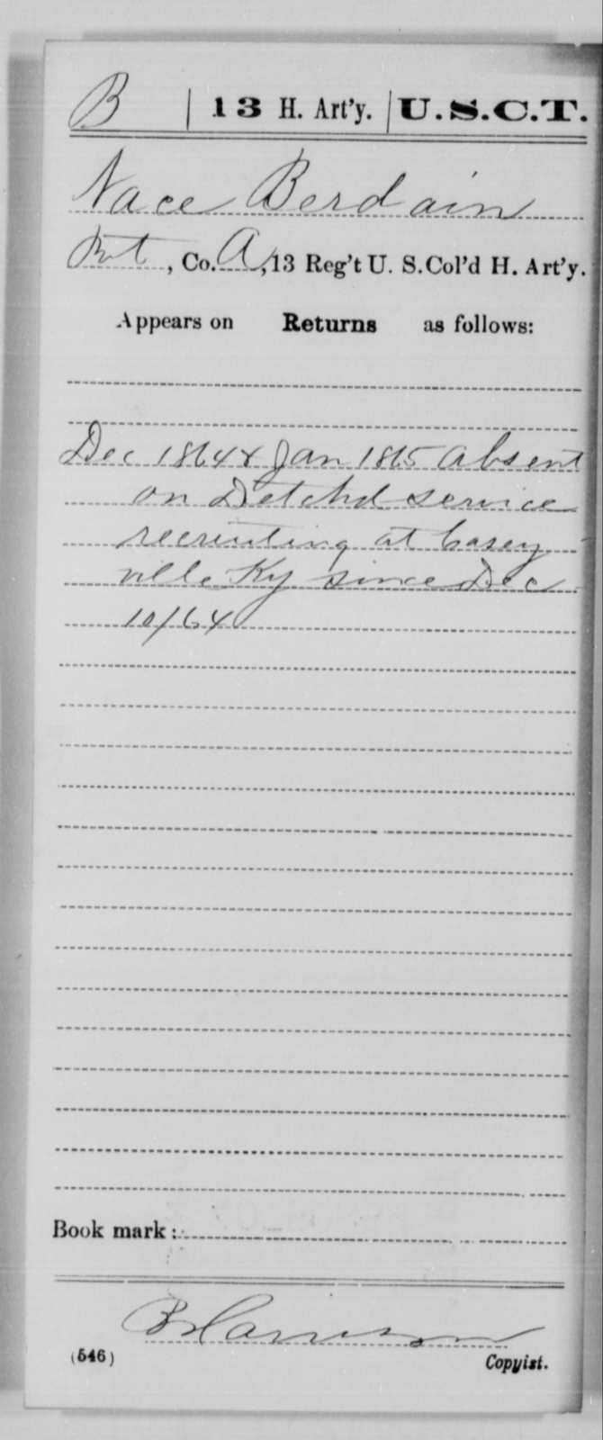 Berdain, Nace - Age [Blank], Year: 1864 - 13th US Colored Heavy Artillery, Misc Cards - United States Colored Troops: Artillery Organizations