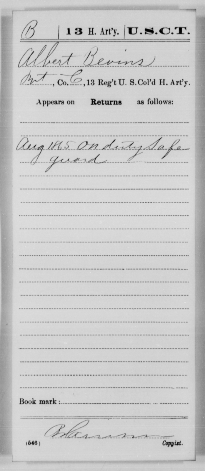 Bevins, Albert - Age [Blank], Year: 1865 - 13th US Colored Heavy Artillery, Misc Cards - United States Colored Troops: Artillery Organizations