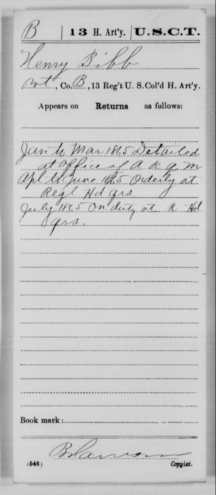 Bibb, Henry - Age [Blank], Year: 1865 - 13th US Colored Heavy Artillery, Misc Cards - United States Colored Troops: Artillery Organizations