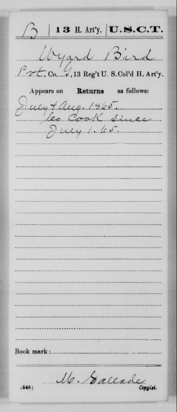Bird, Wyard - Age [Blank], Year: 1865 - 13th US Colored Heavy Artillery, Misc Cards - United States Colored Troops: Artillery Organizations