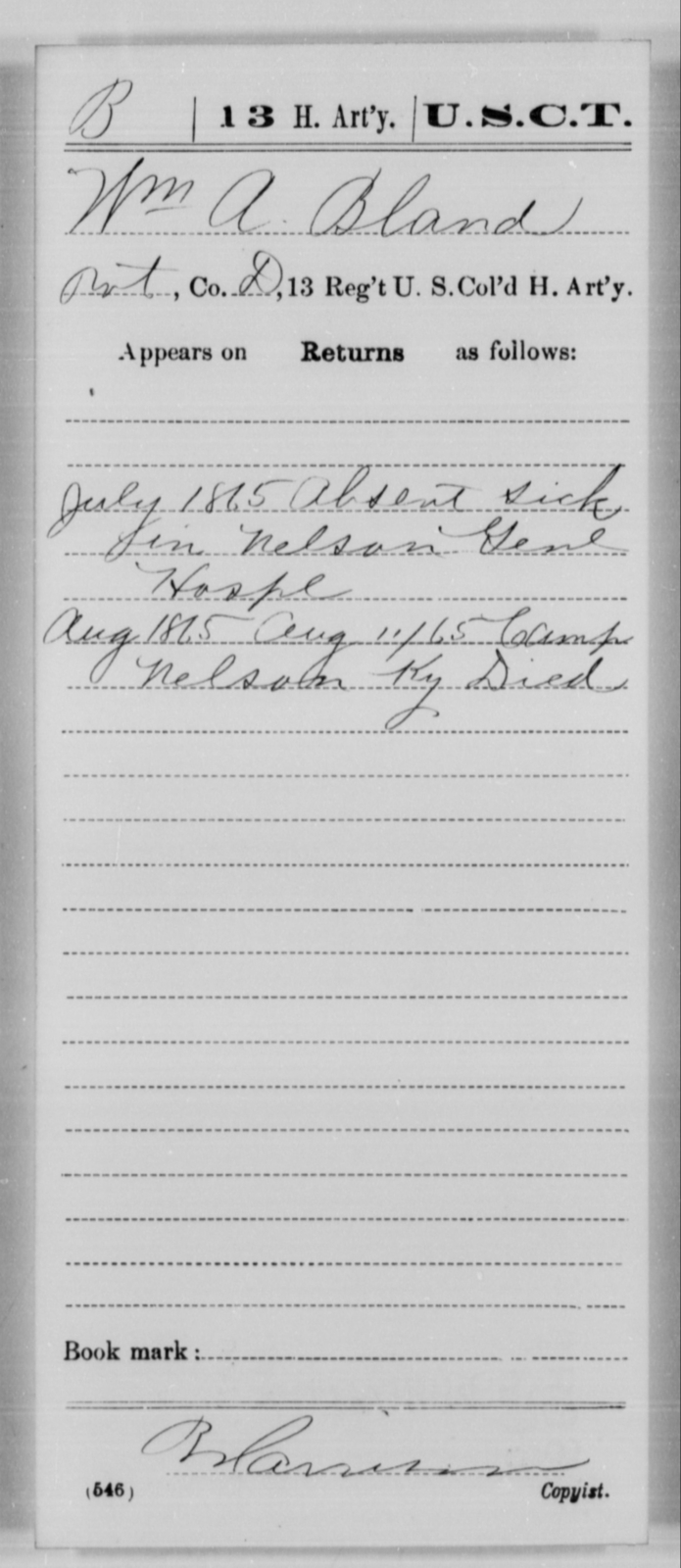 Bland, Wm A - Age [Blank], Year: 1865 - 13th US Colored Heavy Artillery, Misc Cards - United States Colored Troops: Artillery Organizations