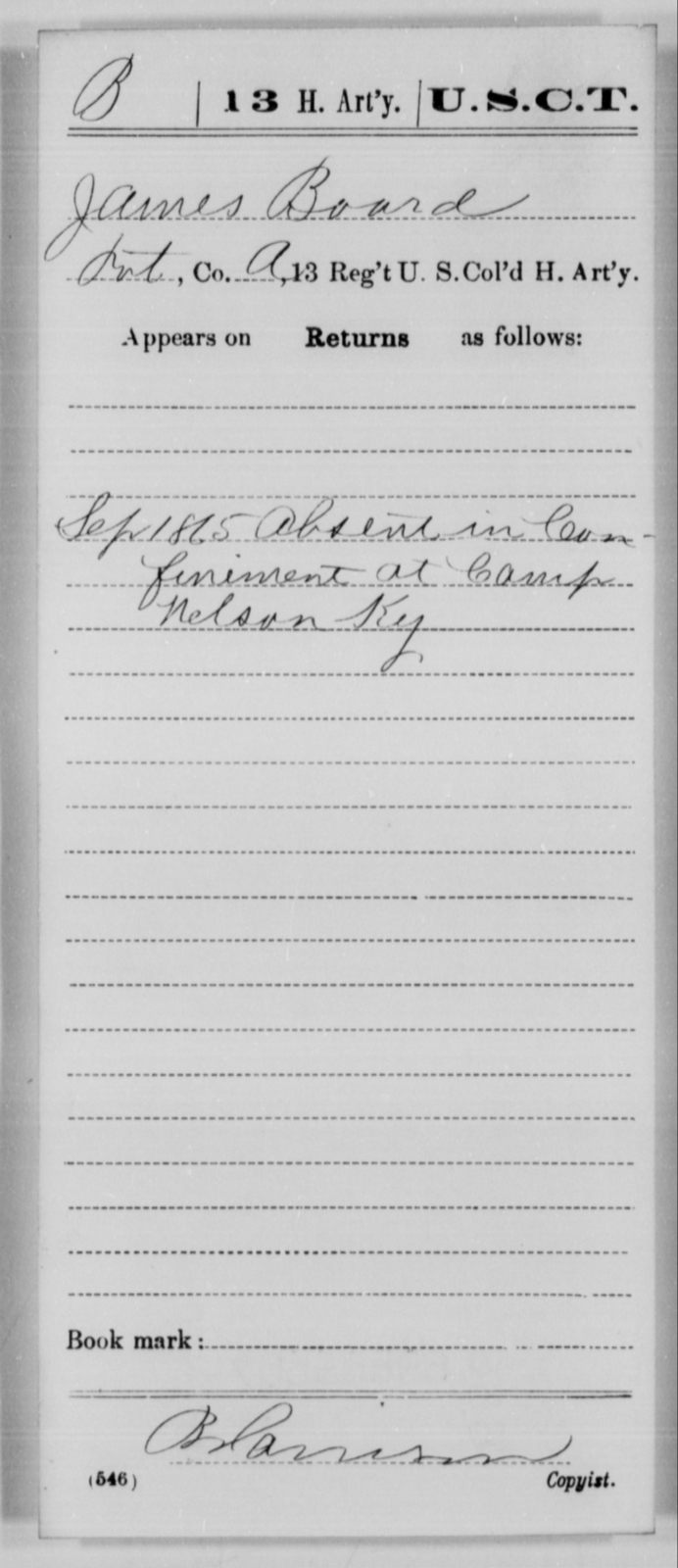 Board, James - Age [Blank], Year: 1865 - 13th US Colored Heavy Artillery, Misc Cards - United States Colored Troops: Artillery Organizations