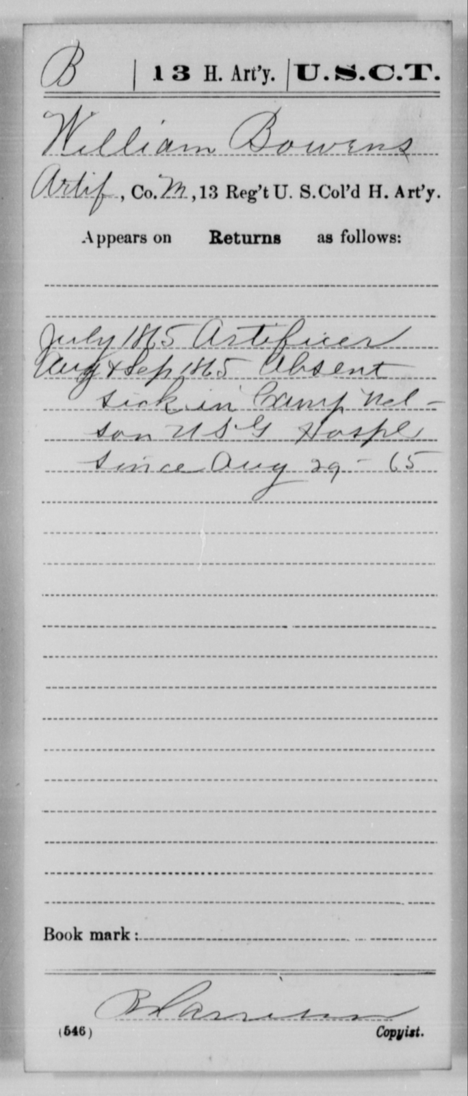 Bowens, William - Age [Blank], Year: 1865 - 13th US Colored Heavy Artillery, Misc Cards - United States Colored Troops: Artillery Organizations