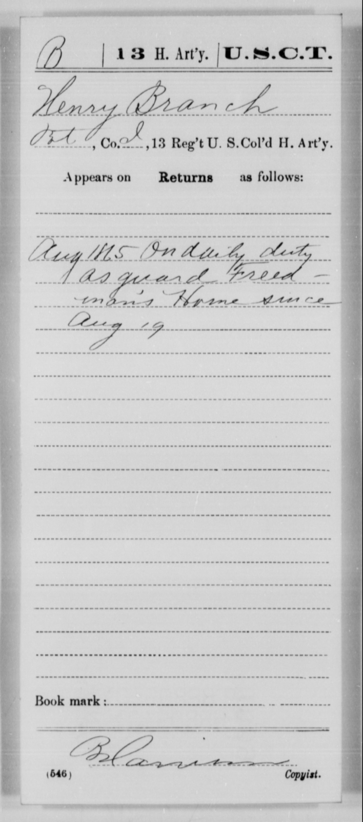 Branch, Henry - Age [Blank], Year: 1865 - 13th US Colored Heavy Artillery, Misc Cards - United States Colored Troops: Artillery Organizations