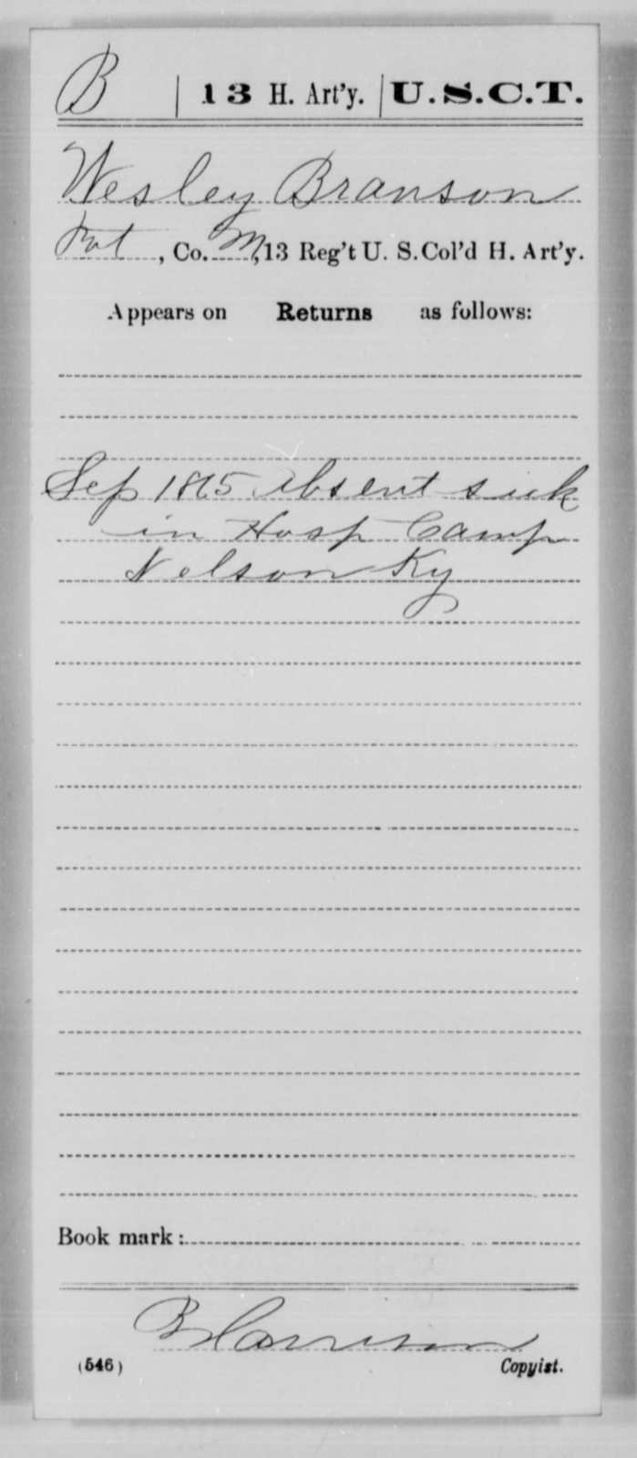 Branson, Wesley - Age [Blank], Year: 1865 - 13th US Colored Heavy Artillery, Misc Cards - United States Colored Troops: Artillery Organizations