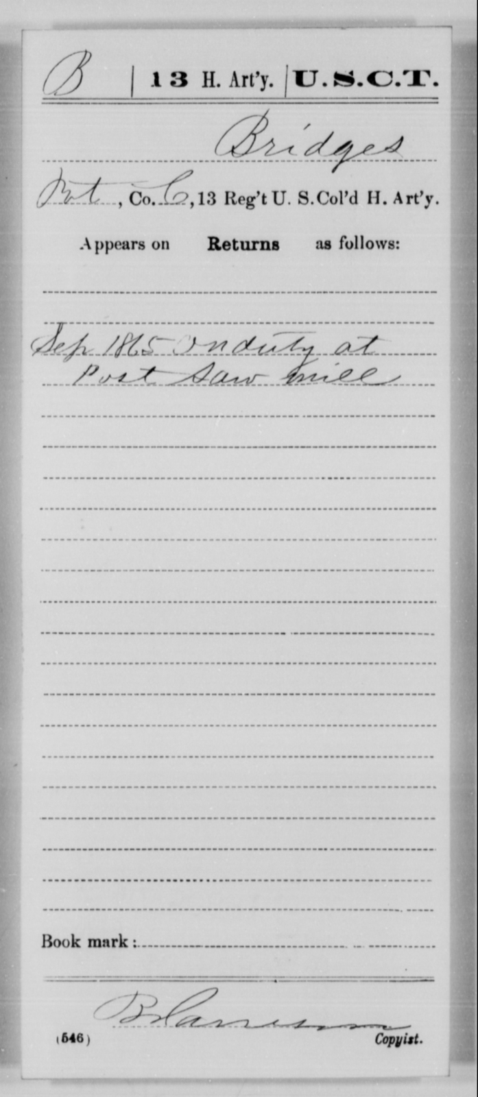 Bridges, [Blank] - Age [Blank], Year: 1865 - 13th US Colored Heavy Artillery, Misc Cards - United States Colored Troops: Artillery Organizations