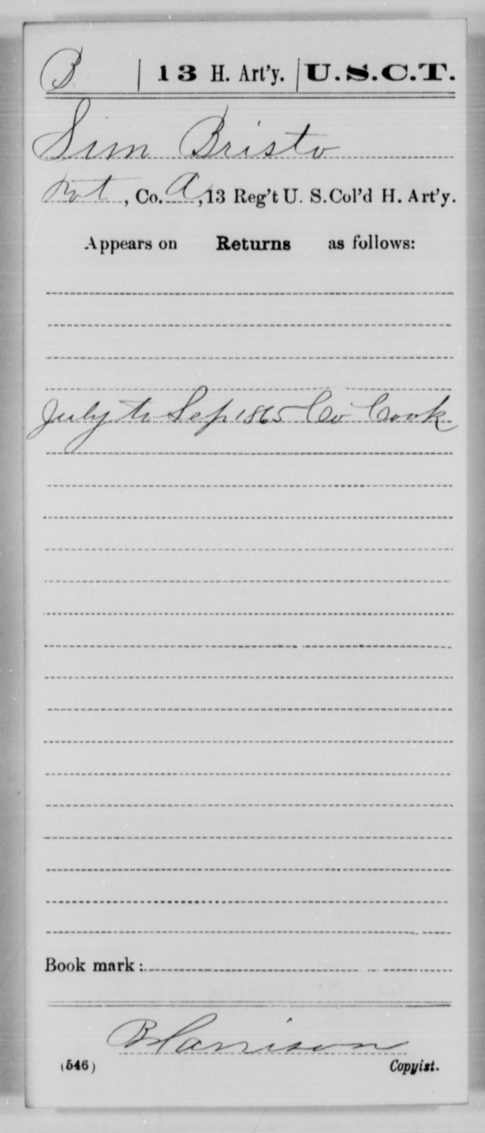 Bristo, Sim - Age [Blank], Year: 1865 - 13th US Colored Heavy Artillery, Misc Cards - United States Colored Troops: Artillery Organizations