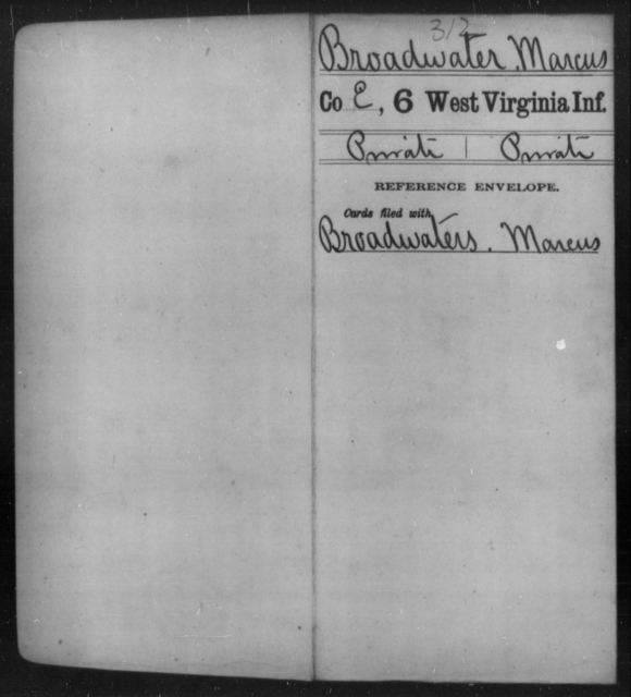 Broadwater, Marcus - Age [Blank], Year: [Blank] - Sixth Infantry - West Virginia