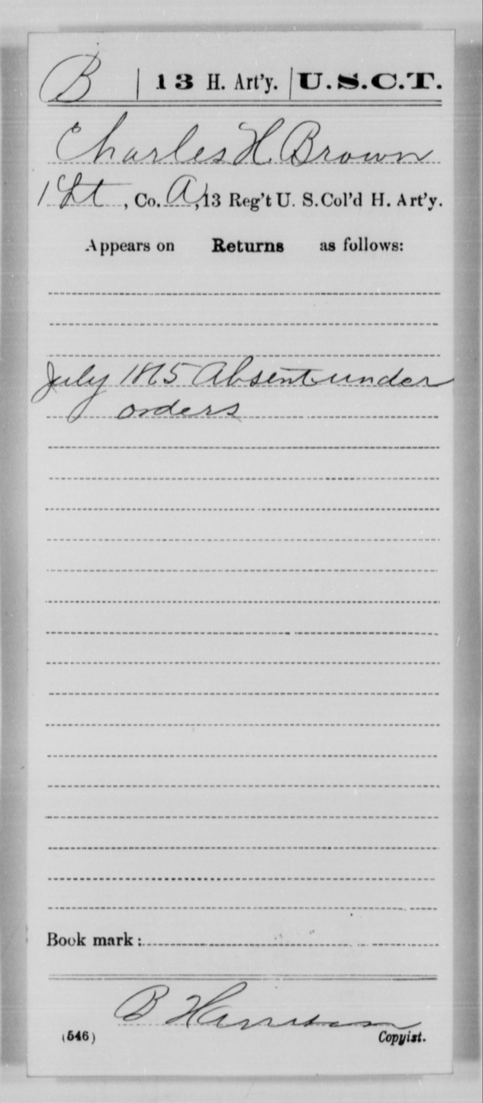 Brown, Charles H - Age [Blank], Year: 1865 - 13th US Colored Heavy Artillery, Misc Cards - United States Colored Troops: Artillery Organizations