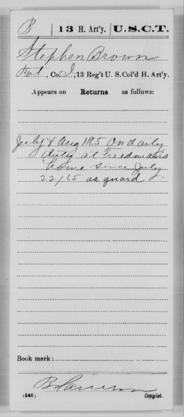 Brown, Stephen - Age [Blank], Year: 1865 - 13th US Colored Heavy Artillery, Misc Cards - United States Colored Troops: Artillery Organizations