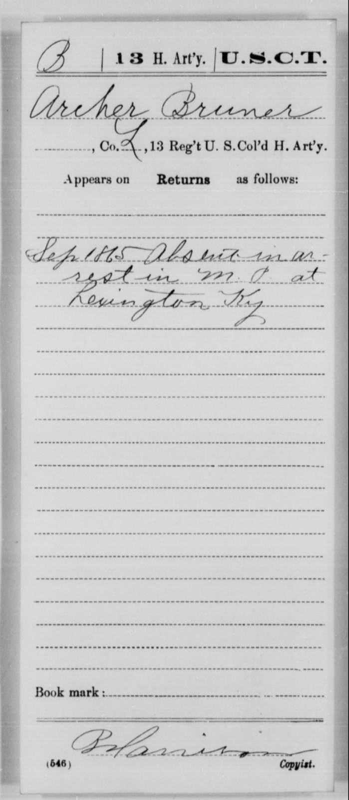 Bruner, Archer - Age [Blank], Year: 1865 - 13th US Colored Heavy Artillery, Misc Cards - United States Colored Troops: Artillery Organizations