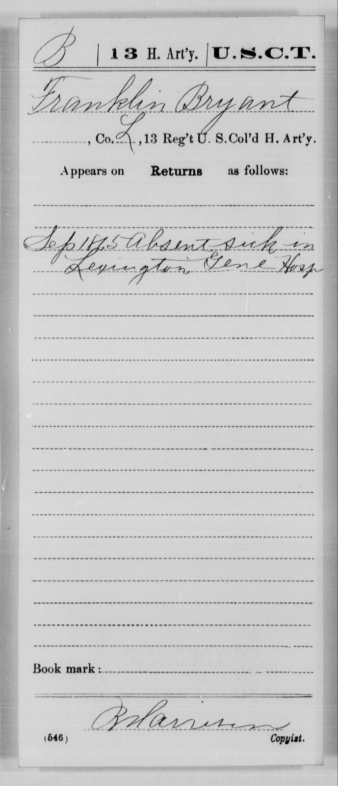 Bryant, Franklin - Age [Blank], Year: 1865 - 13th US Colored Heavy Artillery, Misc Cards - United States Colored Troops: Artillery Organizations