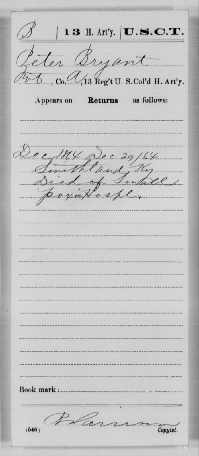 Bryant, Peter - Age [Blank], Year: 1864 - 13th US Colored Heavy Artillery, Misc Cards - United States Colored Troops: Artillery Organizations