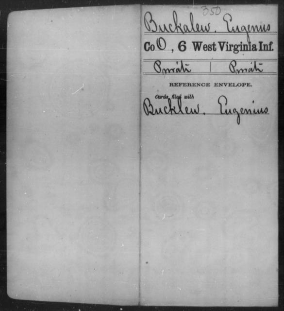 Buckalew, Eugenus - Age [Blank], Year: [Blank] - Sixth Infantry - West Virginia