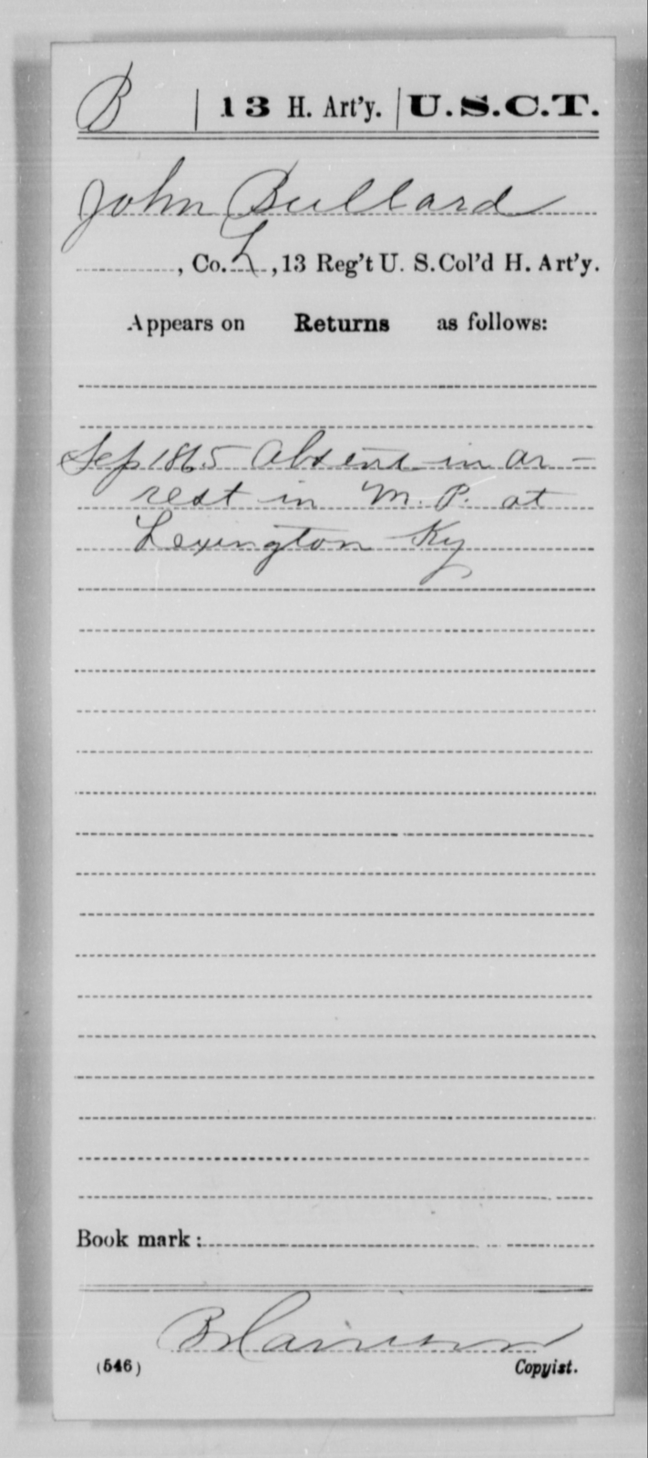 Bullard, John - Age [Blank], Year: 1865 - 13th US Colored Heavy Artillery, Misc Cards - United States Colored Troops: Artillery Organizations