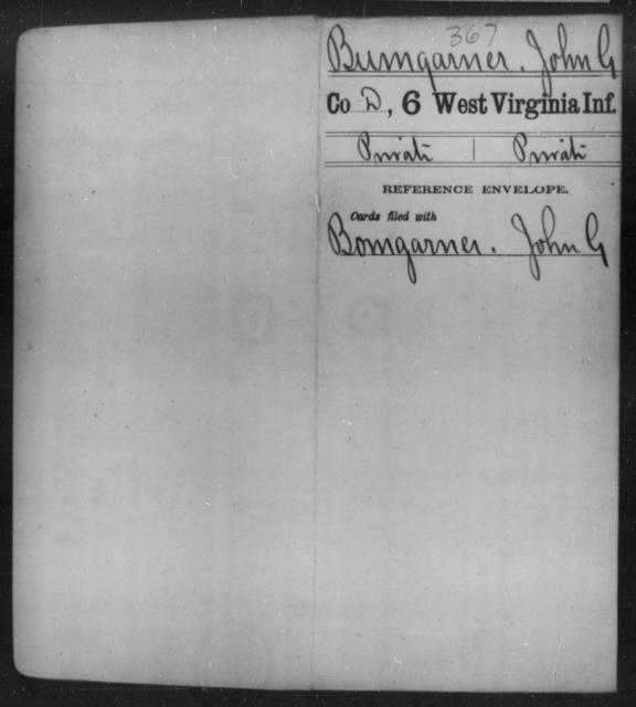 Bumgarner, John G - Age [Blank], Year: [Blank] - Sixth Infantry - West Virginia
