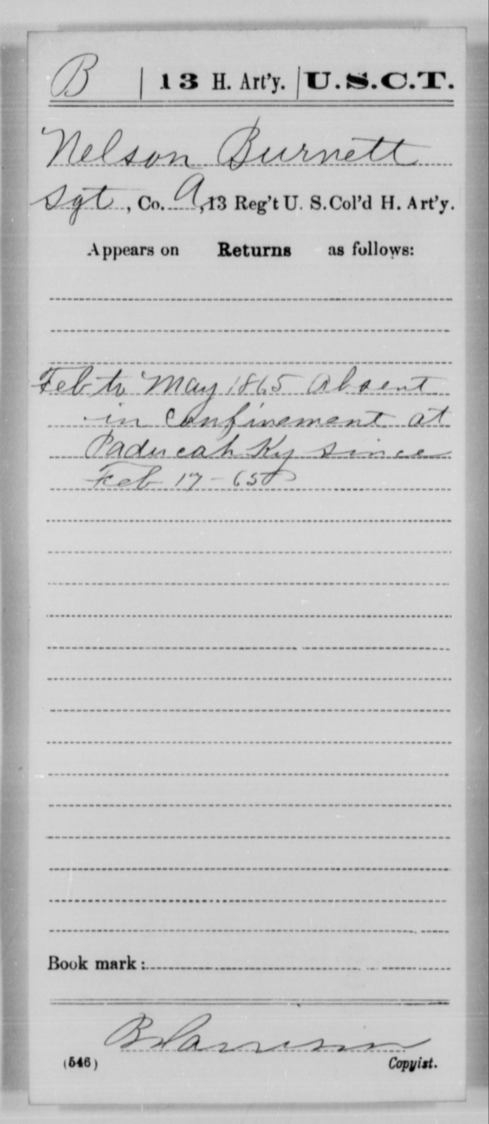 Burnett, Nelson - Age [Blank], Year: 1865 - 13th US Colored Heavy Artillery, Misc Cards - United States Colored Troops: Artillery Organizations