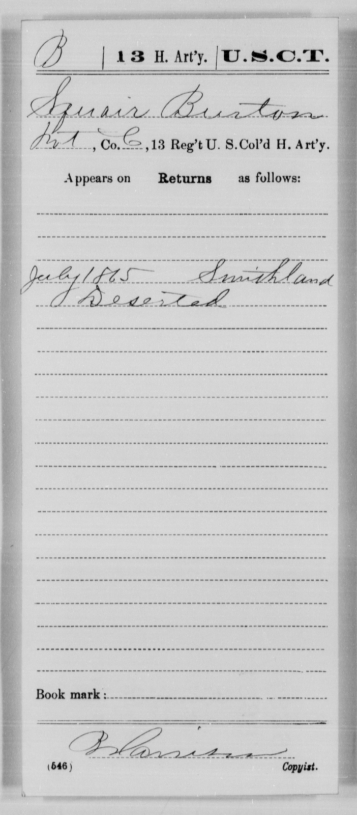 Burton, Squair - Age [Blank], Year: 1865 - 13th US Colored Heavy Artillery, Misc Cards - United States Colored Troops: Artillery Organizations